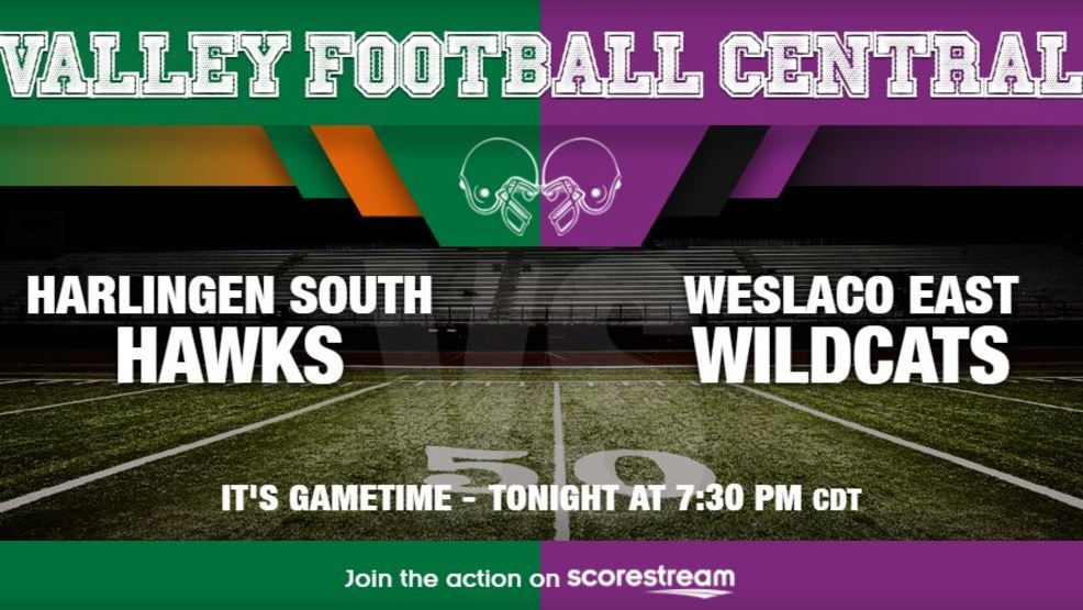 Listen Live: Harlingen South Hawks at Weslaco East Wildcats