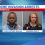 Two people arrested for home invasion