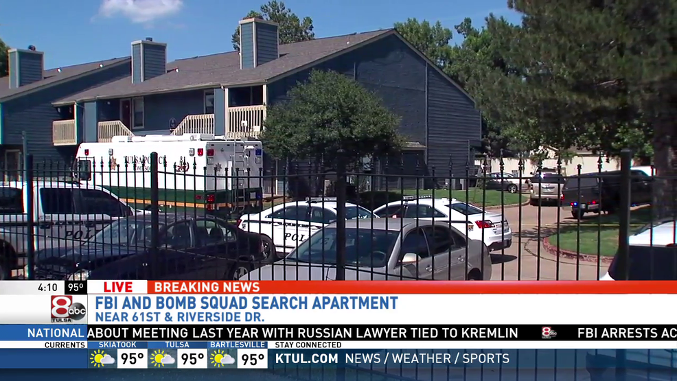 Fbi And Tulsa Bomb Squad Search An Apartment Near 61st And Riverside