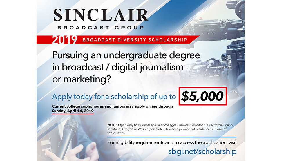 2019 Sinclair Broadcast Group Diversity Scholarship deadline extended to April 28