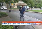 Doc Talk | Benefits of small bursts of exercise