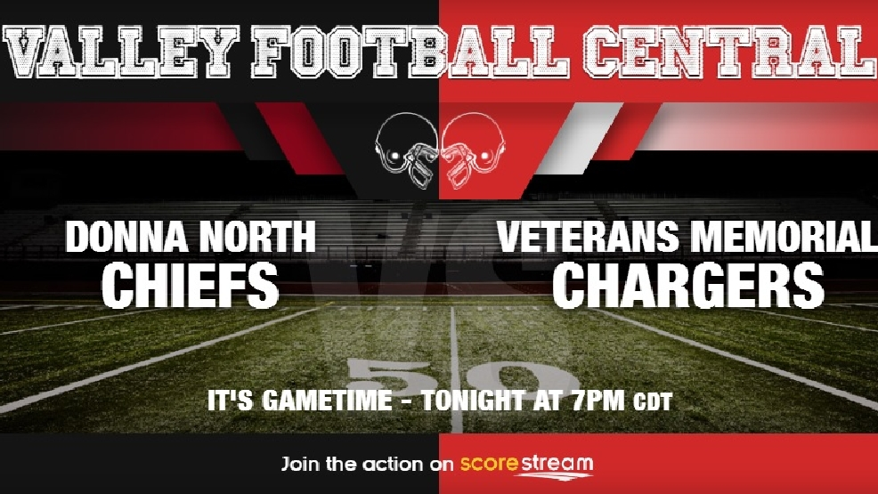 Watch Live: Donna North Chiefs vs. Brownsville Veterans Memorial Chargers