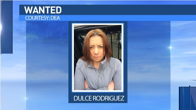 Dulce Rodriguez is wanted by federal authorities.