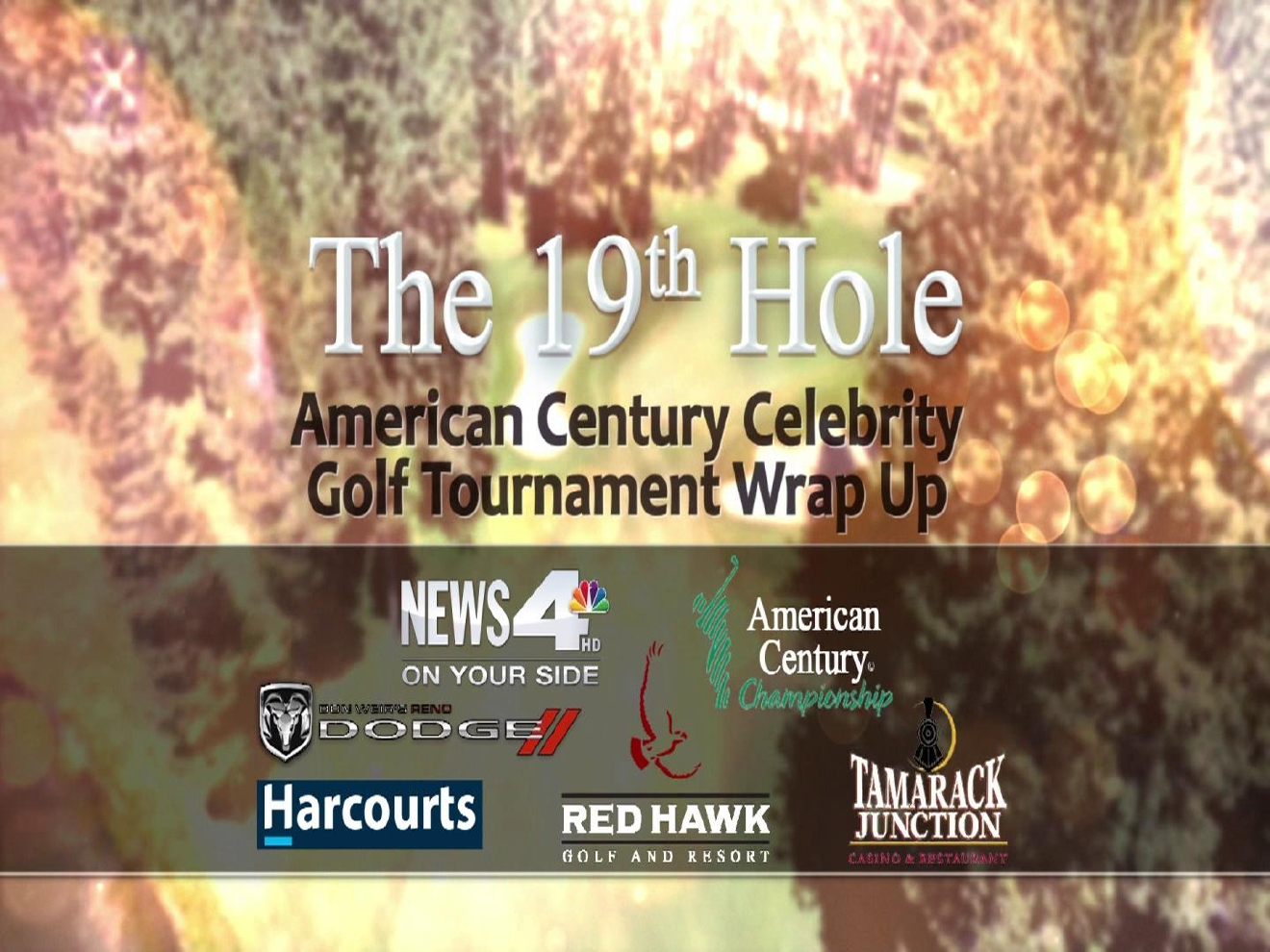 19th Hole American Century Championship Wrap-up Show -- Part I