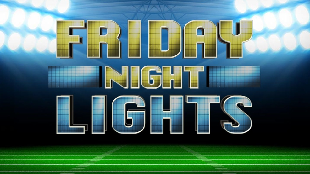 Friday Night Lights High School Football Scores And Highlights From