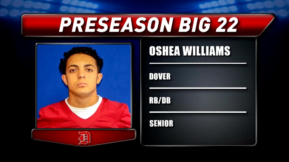 Preseason Big 22 Profile - Oshea Williams, Dover Tornadoes