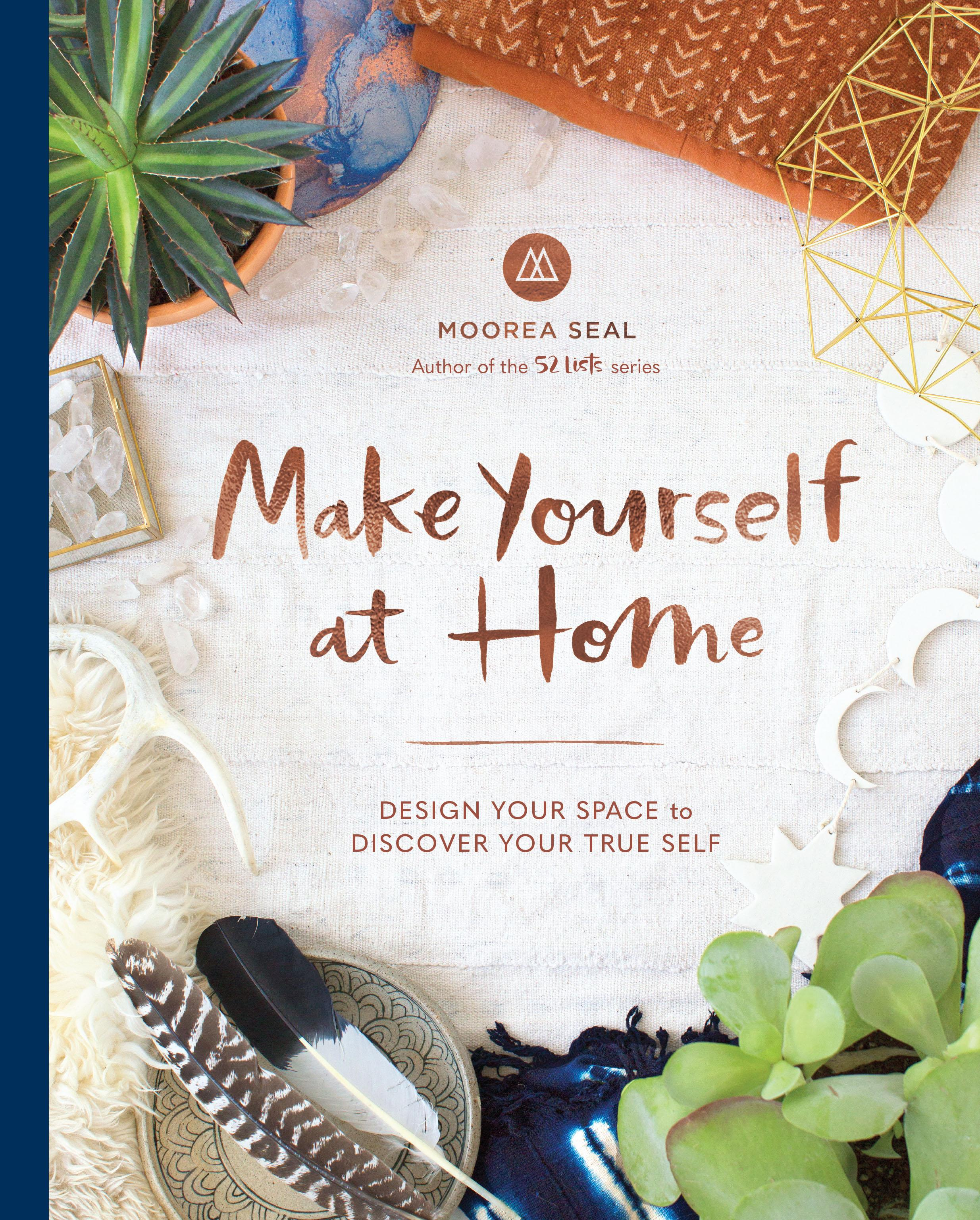 Make Yourself at Home by Moorea Seal, on sale now.  (Image courtesy of Sasquatch Books).