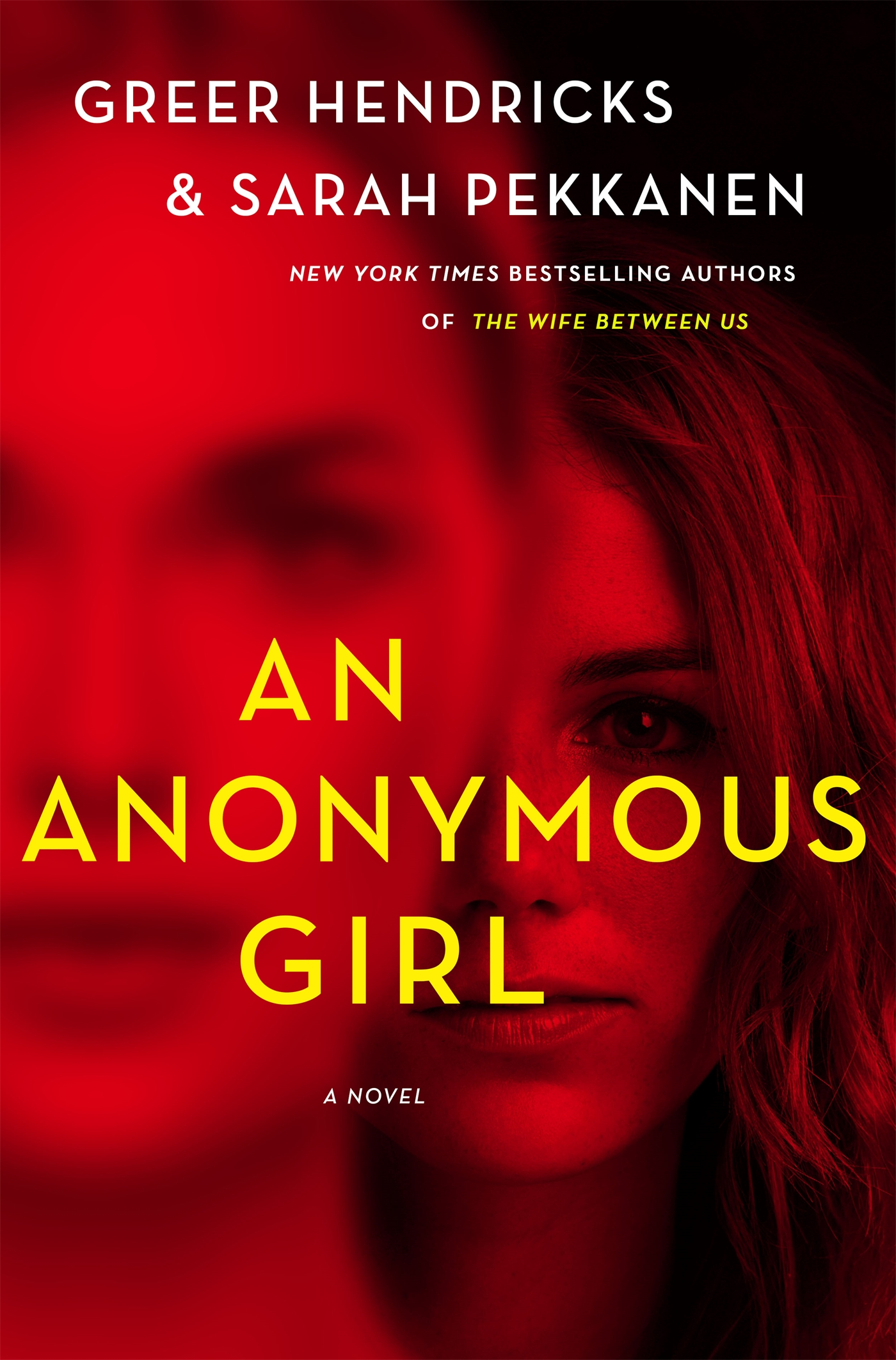 """An Anonymous Girl"" by  Greer Hendricks and Sarah Pekkanen (Image: Courtesy St. Martin's Press)"